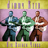 His Golden Years (Remastered) von Jimmy Reed