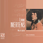 Livine Mertens: Airs et mélodies di Livine Mertens
