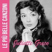 Juliette Gréco (Le Piu' Belle Canzoni) von Juliette Greco