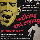 Walking And Crying (1957) von Johnnie Ray