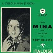 Il Cielo In Una Stanza (Canta Mina Con L' Orchestra Tony De Vita) by Orchestra Di Tony De Vita Mina