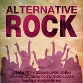 Alternative Rock von Teoman, Kargo, Athena, Vega, Ünlü, Ece Dorsay, Özlem Tekin, Kurban, Duman, Hakan Kurşun, Tik Tak