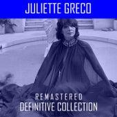 Juliette Gréco Definitive Collection (Remasterd) von Juliette Greco
