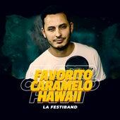 Favorito / Caramelo / Hawaii de La Festiband