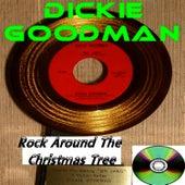 Rock Around The Christmas Tree by Dickie Goodman