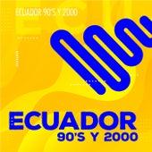 Ecuador 90's y 2000 by Various Artists