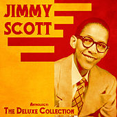 Anthology: The Deluxe Collection (Remastered) by Jimmy Scott