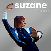 Toï Toï II (Nouvelle édition) de Suzane
