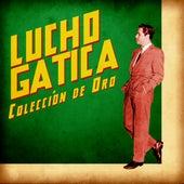 Colección de Oro (Remastered) by Lucho Gatica