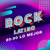 Rock Latino 80-90 Lo Mejor de Various Artists