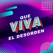 Que viva el desorden de Various Artists