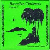 Hawaiian Christmas, Volume 2 by Tropical Sound Group