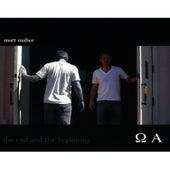 The End and the Beginning de Matt Maher