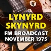 Lynyrd Skynyrd FM Broadcast November 1975 de Lynyrd Skynyrd