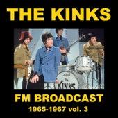 The Kinks FM Broadcast 1964-1967 vol. 3 by The Kinks