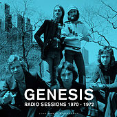 Radio Sessions 1970 - 1972 (live) by Genesis