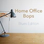 Home Office Bops Blues Edition de Various Artists