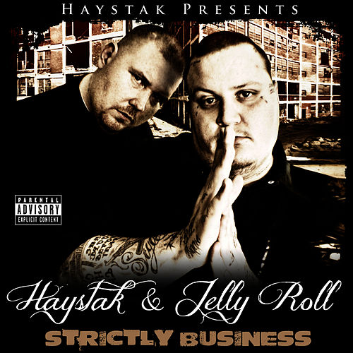 Strictly Business by Haystak