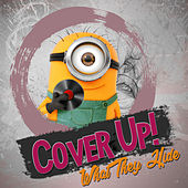 Cover Up by Various Artists