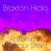 'A' Bomb In Wardour Street von Braxton Hicks UK