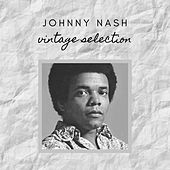 Johnny Nash - Vintage Selection de Johnny Nash