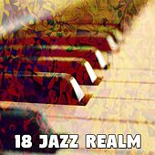 18 Jazz Realm by Chillout Lounge