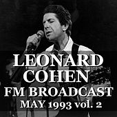 Leonard Cohen FM Broadcast May 1993 vol. 2 by Leonard Cohen
