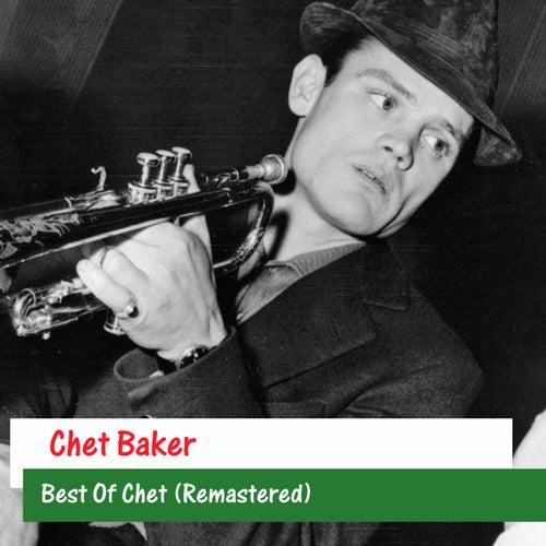 Best Of Chet (Remastered) by Chet Baker
