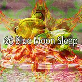 66 Blue Moon Sle - EP by Sounds of Nature Relaxation