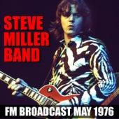Steve Miller Band FM Broadcast May 1976 de Steve Miller Band