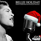 White Christmas with Billie Holiday von Billie Holiday
