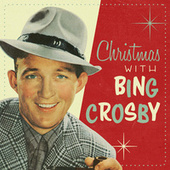 Christmas With Bing Crosby von Bing Crosby