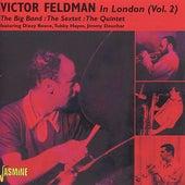 Victor Feldman in London, Vol. 2 by Various Artists