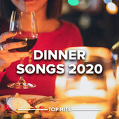 Dinner Songs 2020 von Various Artists