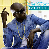 She Want by Lil B I G