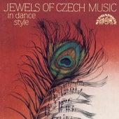Jewels of Czech Music in Dance style: Smetana, Dvořák, Suk, Novák, Janáček by Various Artists