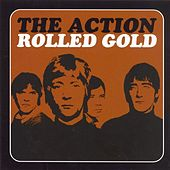 Rolled Gold by The Action