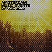 Amsterdam Music Events Dance 2020 by Various Artists