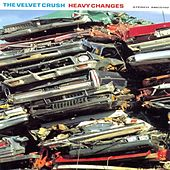 Heavy Changes von Velvet Crush
