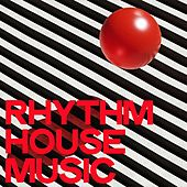 Rhythm House Music de Various Artists