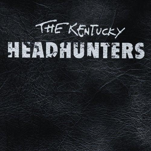 The Kentucky Headhunters by Kentucky Headhunters