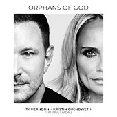 Orphans of God by Ty Herndon