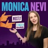 Mostly Finger Guns de Monica Nevi