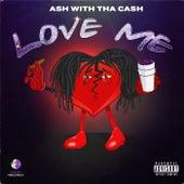 Love Me by Ash