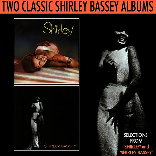 Selections from 'Shirley' and 'Shirley Bassey' de Shirley Bassey