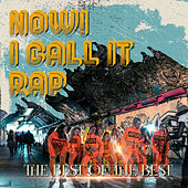 Now! I Call It Rap by Various Artists