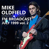 Mike Oldfield FM Broadcast July 1999 vol. 2 von Mike Oldfield