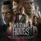 The Invisible Hours (Original Game Soundtrack) by Cris Velasco