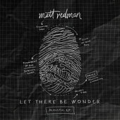 Let There Be Wonder (Acoustic) de Matt Redman