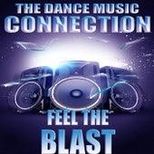 feel the blast von Dance Music Connection